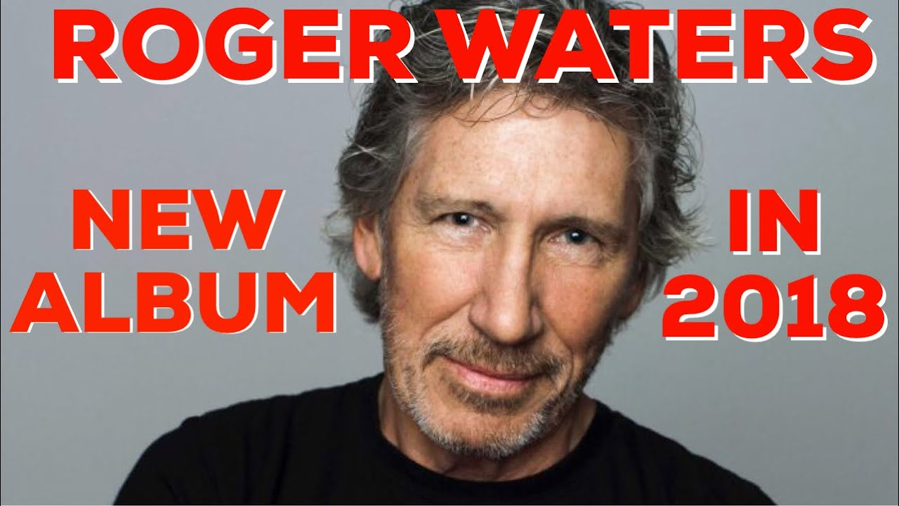 roger waters has a new album in october youtube. Black Bedroom Furniture Sets. Home Design Ideas