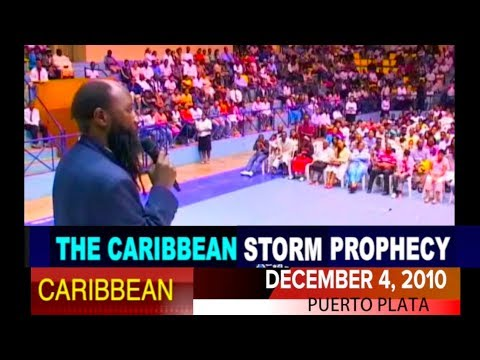 PROPHECY ON THE DREADFUL FLOODS COMING TO THE CARIBBEAN ISLANDS FULFILLED - PROPHET OWUOR