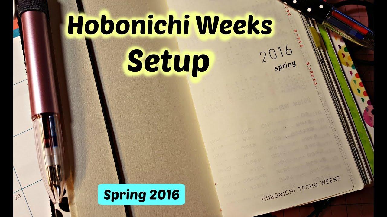 Hobonichi Weeks Setup Spring 2016 Youtube