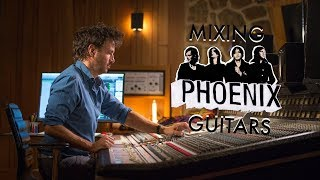 Mixing Phoenix Guitars - Philippe Zdar