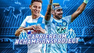10 FIFA 18 - CARRIÈRE | OM #01 | CHAMPIONS PROJECT !!