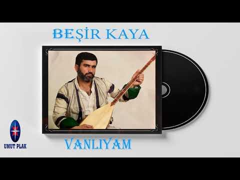Beşir Kaya - Vanlıyam Şanlıyam / Eski Hareketli En Güzel Türküler (SEVİLEN TÜRKÜLER)