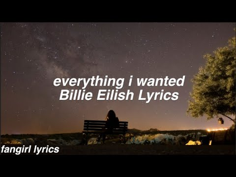 Everything I Wanted || Billie Eilish Lyrics