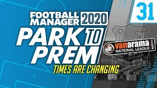 Park To Prem FM20 | Tow Law Town #31 - SEASON 5 | Football Manager 2020