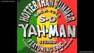 夏より熱いレゲエだゼ! / ヤーマン HOTTER THAN SUMMER / YAH-MAN -Wes...