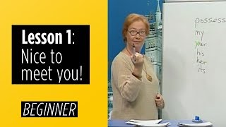 Beginner Levels - Lesson 1: Nice To Meet You!(English For You - Learning English is much easier now! Beginner Levels - Lesson 1: Nice To Meet You! This Level is for students who have never learned ..., 2014-02-16T21:34:24.000Z)
