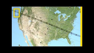 Follow the Eclipse on Its Coast to Coast Tour | National Geographic