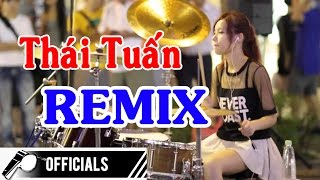 Những bài nhạc sống REMIX hay nhất của MC Thái Tuấn 2016 - Nhạc Sống Nonstop REMIX