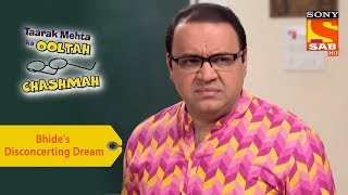 Your Favorite Character | Bhide's Disconcerting Dream  | Taarak Mehta Ka Ooltah Chashmah