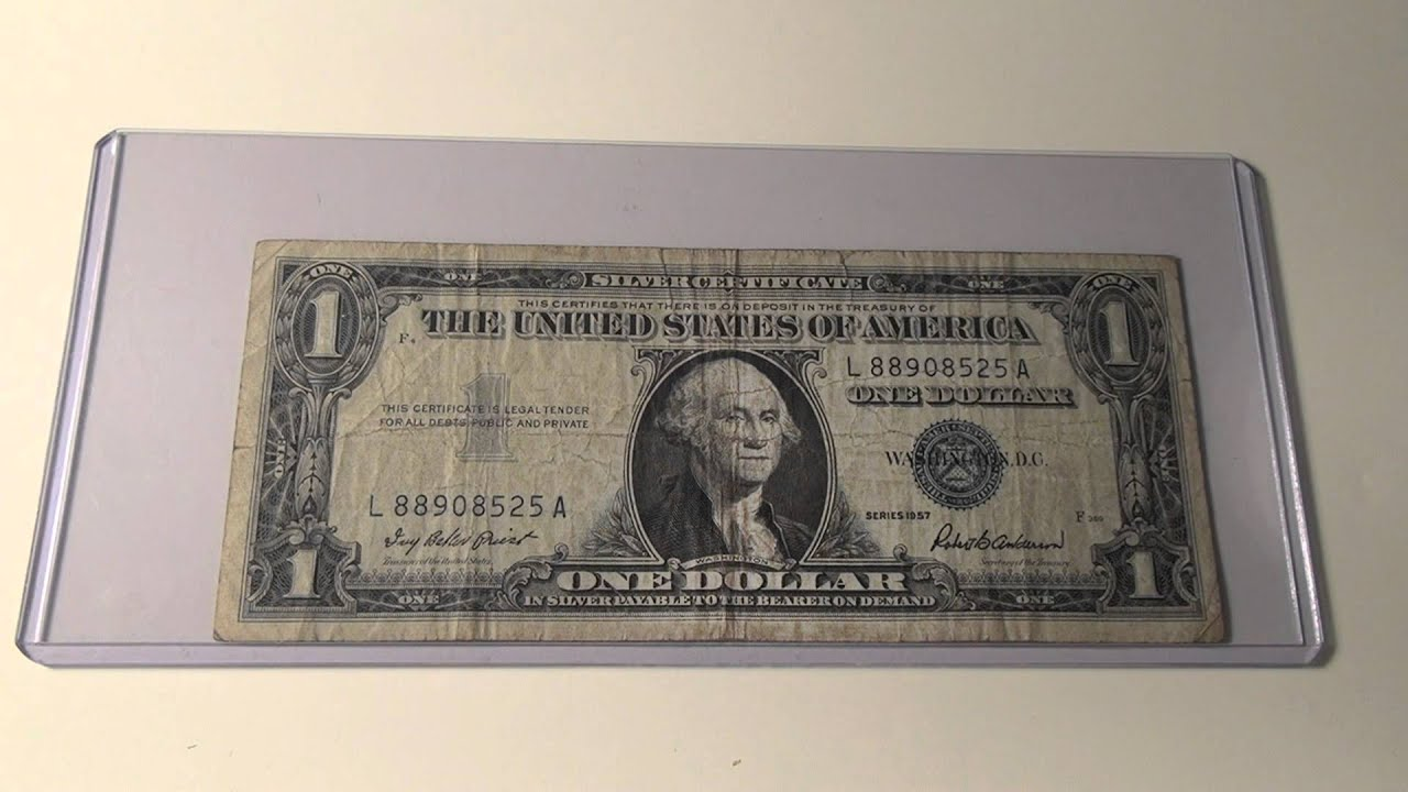 1957 1 Silver Certificate Youtube