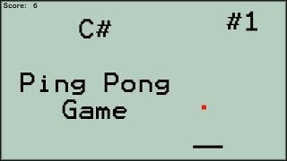 How to Make a Ping Pong Game in C# (#1) [1080p]