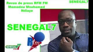 Revue de presse (Wolof) Rfm du 06 Août 2019 avec Mamadou Mouhamed Ndiaye