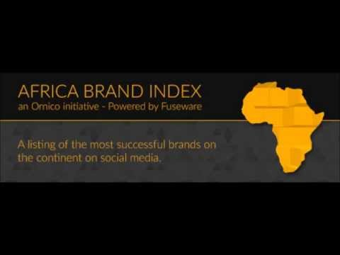 Social Media Currency and Measurement - Africa Brand Index