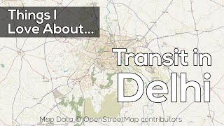 Things I Love About... | Transit in Delhi