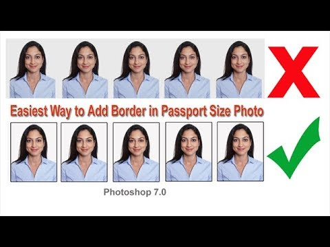 How To Add Border In Passport Size Photo - Photoshop 7.0 🔥🔥🔥