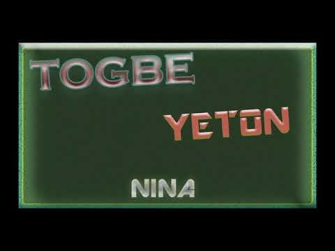 Togbe Yeton - Nina