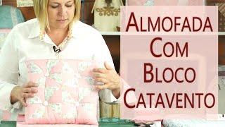 ALMOFADA BOTONÊ COM BLOQUINHO CATAVENTO E COSTURA INVISÍVEL
