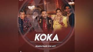 KOKA 2019 Remix BUMBLE BASS DJ AXY Mp3 Song Download