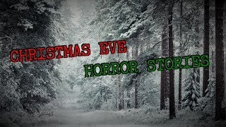 4 True Creepy CHRISTMAS EVE Stories [Feat. Southern Cannibal]
