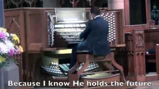 Because He Lives - Organ Improvisation Medley