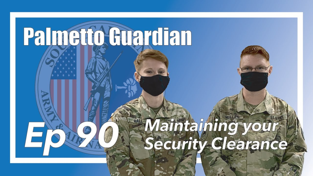 On this episode of the Palmetto Guardian we talk with U.S. Army Sgt. Tiffany Mullen, and U.S. Army Sgt. Danielle Hall, personnel security representatives, South Carolina National Guard, for a general overview of security clearances as they relate to service members. The Palmetto Guardian is hosted by Sgt. Tim Andrews with the South Carolina National Guard Public Affairs Office.