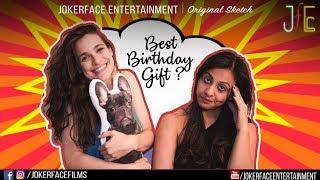 Best Birthday Gift | Original Sketch | JokerFace Entertainment