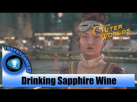 The Outer Worlds –Drinking Sapphire Wine