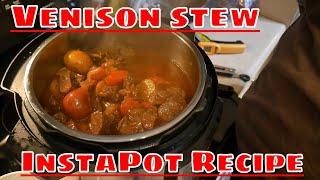 Venison Stew - InstaPot Recipe