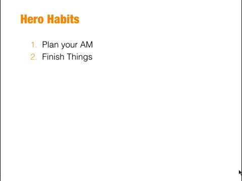 HERO HABITS - how to be awesome every day at work and in life
