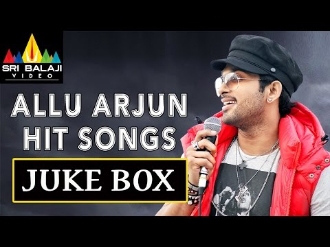 Allu Arjun Hit Songs Jukebox | Telugu Latest Video Songs Back to Back | Sri Balaji Video