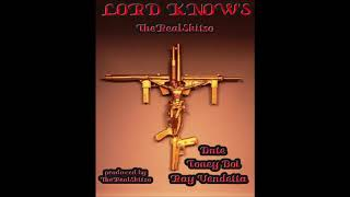 TheRealSkitso ft Ray Vendetta Toney Boi Dnte - Lord Know\'s (Prod by ThhRealSkitso)