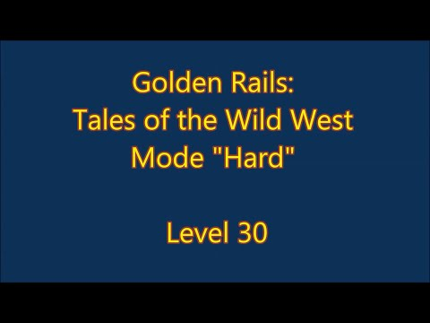 Golden Rails: Tales of the Wild West Level 30 |