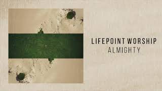 "Lifepoint Worship ""Almighty"""