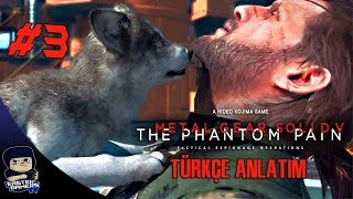 Metal Gear Solid V : Phantom Pain Türkçe Bölüm 3 : ELMAS KÖPEK !!!
