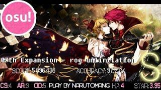 osu! 07th Expansion - rog unlimitation [Insane]