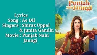 Aye dil bata re lyrics / Shiraz Uppal & Junita Gandhi
