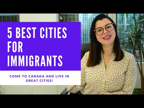 5 BEST CITIES FOR IMMIGRANTS IN CANADA