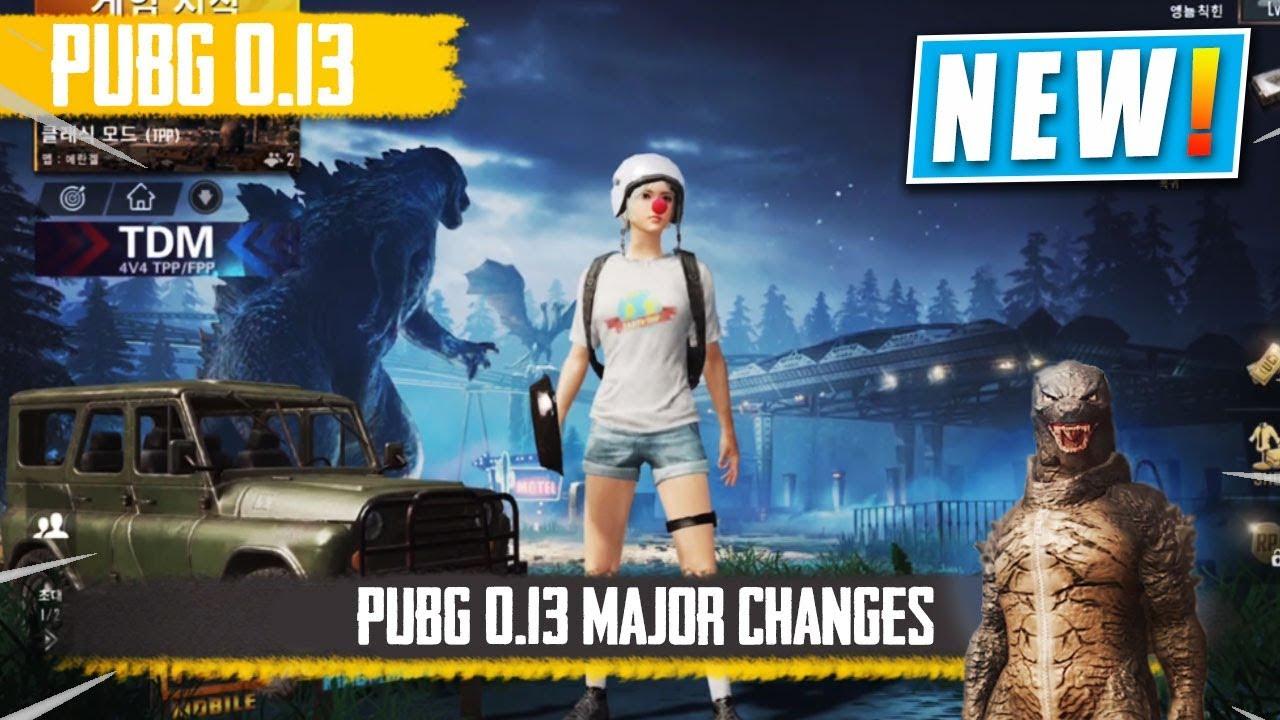 Pubg Mobile 0 13 Update Major Changes Release Date Godzilla