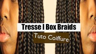 TUTO COIFFURE l Tresses - Box braids