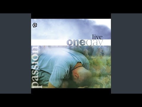 One Pure And Holy Passion (Live)