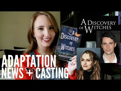 A DISCOVERY OF WITCHES ADAPTATION NEWS + CASTING