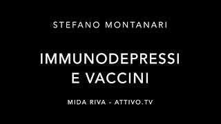 Montanari: vaccinarsi per proteggere gli immunodepressi?