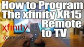How to Program New Xfinity Remote XR-15 without codes  - YouTube