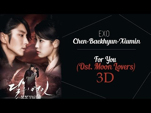 [3D Version] CHEN BAEKHYUN XIUMIN (EXO) - OST. MOON LOVERS (FOR YOU) (Headphone Needed)