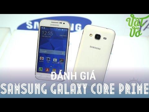[Review dạo] Đánh giá chi tiết Samsung Galaxy Core Prime - còn gì khi không có Snapdragon 410?