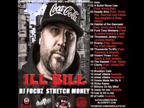 ILL BILL - The Best Of ILL BILL Hosted by DJ Focuz & Stretch Money (Full Mixtape Album)