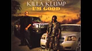 KILLA KLUMP / YUKMOUTH - WE DO IT MOVING 2005-2006