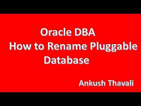 How to Rename/Change PDB database name-Oracle 12C Administration