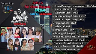 FULL ALBUM TERBARU ADELLA MALAYSIA SAKIT DALAM BERCINTA | CUMI CUMI AUDIO