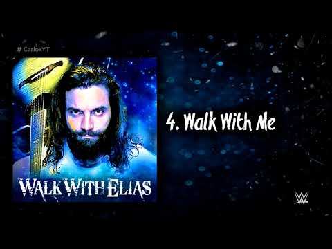 WWE: Walk With Elias - EP (Full Album With Arena Effects)